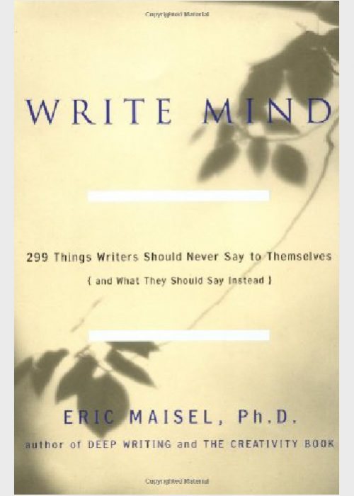 Write Mind by Eric Maisel