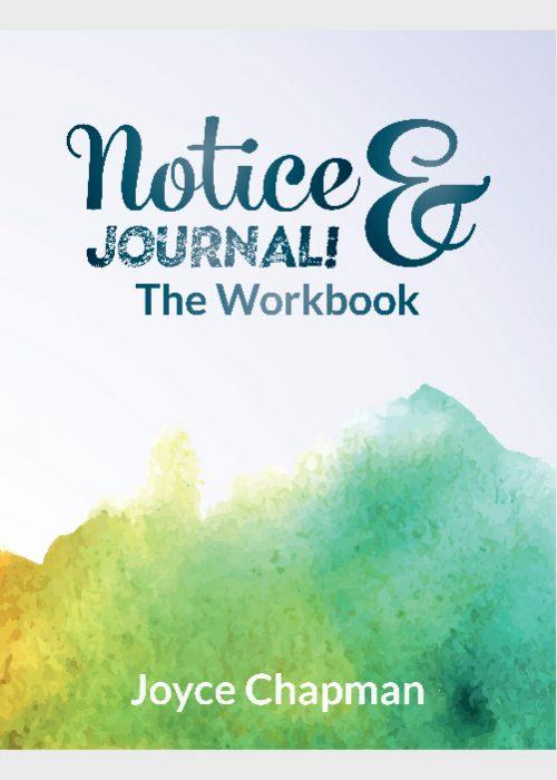 Notice & Journal: The Workbook