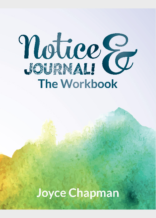 Notice & Journal: The Workbook