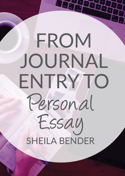 a year in the life journaling for self discovery by sheila bender  from journal entry to personal essay