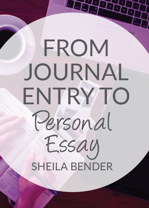 From Journal Entry to personal Essay