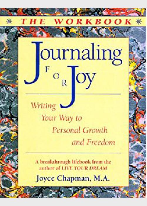 Journaling for Joy Workbook by Joyce Chapman